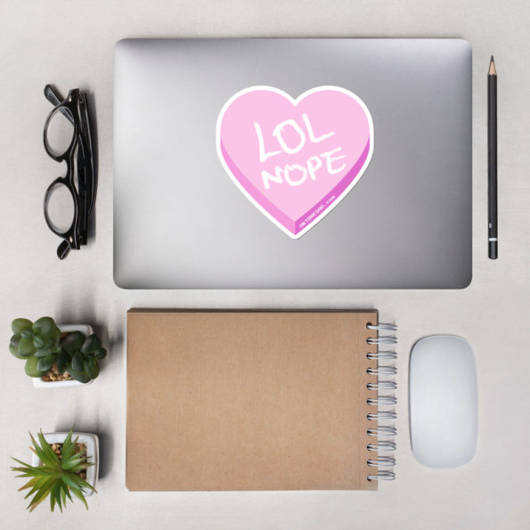 Large LOL NOPE Bubble-free Sticker desktop flat lay
