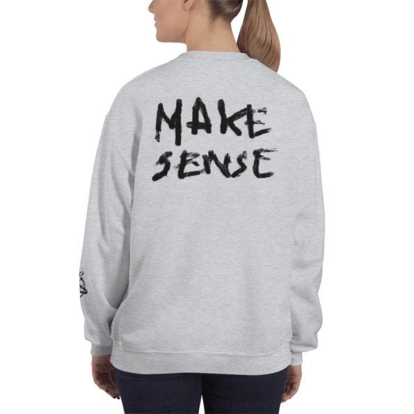 MAKE SENSE - Grey tri-blend Sweatshirt - Back on Model
